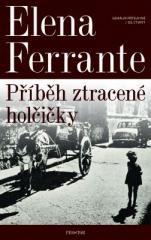 Elena Ferrante: Geniální přítelkyně: Příběh ztracené holčičky. Klikněte pro více informací.