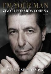 Sylvie Simmonsová: I'm Your Man: Život Leonarda Cohena. Klikněte pro více informací.