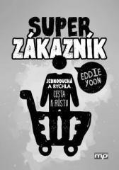 Eddie Yoon: Superzákazník. Klikněte pro více informací.