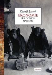 Zdeněk Justoň: Ekonomie přírodních národů. Klikněte pro více informací.