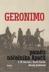 Pan Geronimo, S. M. Barret: Geronimo - Paměti náčelníka Apačů. Klikněte pro více informací.