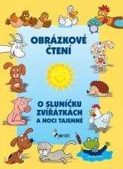 Alena Schejbalová, Vendula Hegerová: O sluníčku, zvířátkách a noci tajemné. Klikněte pro více informací.