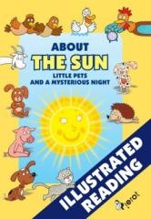 Alena Shejbalová, Vendula Hegerová: About the Sun, little pets and a mysterious night. Klikněte pro více informací.