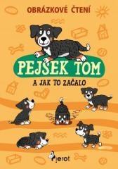 Petr Šulc: Pejsek Tom. Klikněte pro více informací.