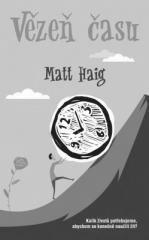 Haig Haig: Vězeň času. Klikněte pro více informací.