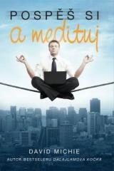 David Michie: Pospěš si a medituj. Klikněte pro více informací.