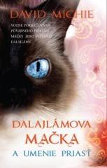 David Michie: Dalajlámova mačka a umenie priasť. Klikněte pro více informací.