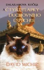 David Michie: Dalajlamova kočka a čtyři tlapky duchovního úspěchu. Klikněte pro více informací.