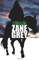 Zane Grey: Zálesák. Klikněte pro více informací.