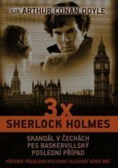 Arthur Conan Doyle: 3 x Sherlock Holmes. Klikněte pro více informací.