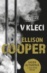 Ellison Cooper: V kleci. Klikněte pro více informací.