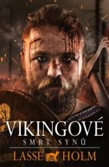 Lasse Holm: Vikingové - Smrt synů. Klikněte pro více informací.