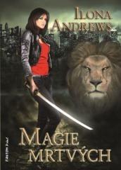 Ilona Andrews: Magie mrtvých. Klikněte pro více informací.