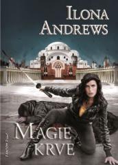 Ilona Andrews: Magie krve. Klikněte pro více informací.