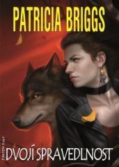 Patricia Briggs: Dvojí spravedlnost. Klikněte pro více informací.