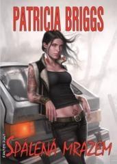 Patricia Briggs: Spálená mrazem. Klikněte pro více informací.