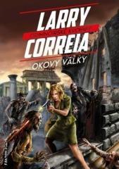 Larry Correia: Okovy války. Klikněte pro více informací.
