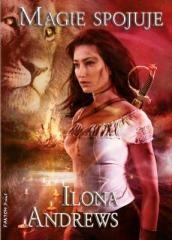 Ilona Andrews: Magie spojuje. Klikněte pro více informací.