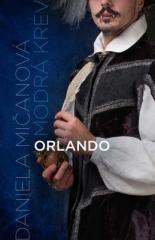 Daniela Mičanová: Orlando. Klikněte pro více informací.
