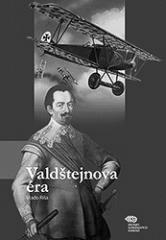Vládo Ríša: Valdštejnova éra. Klikněte pro více informací.