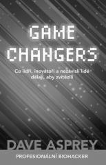 Dave Asprey: GAME CHANGERS. Klikněte pro více informací.