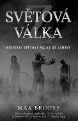 Max Brooks: Světová válka Z – Historie světové války se zombie. Klikněte pro více informací.