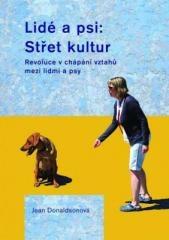 Jean Donaldsonová: Lidé a psi: Střet kultur. Klikněte pro více informací.