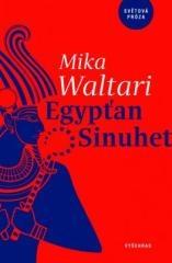 Mika Waltari: Egypťan Sinuhet. Klikněte pro více informací.