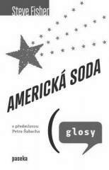 Steve Fisher: Americká soda. Klikněte pro více informací.