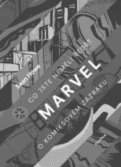 Sean Howe: Marvel. Klikněte pro více informací.