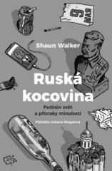 Shaun Walker: Ruská kocovina. Klikněte pro více informací.