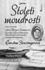 Caroline Stoessingerová: Století moudrosti. Klikněte pro více informací.