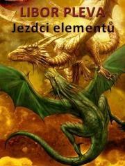 Libor Pleva: Jezdci elementů. Klikněte pro více informací.