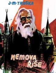 Jan Matzal Troska: Nemova říše. Klikněte pro více informací.