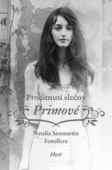 Natalia Sanmartin Fenollera: Procitnutí slečny Primové. Klikněte pro více informací.