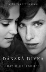 David Ebershoff: Dánská dívka. Klikněte pro více informací.