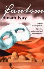 Susan Kay: Fantom. Klikněte pro více informací.
