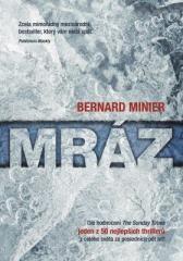 Bernard Minier: Mráz. Klikněte pro více informací.