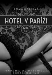 Emma Marsová: Hotel v Paríži: izba č. 2. Klikněte pro více informací.