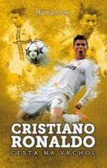 Michael Part: Cristiano Ronaldo: cesta na vrchol. Klikněte pro více informací.