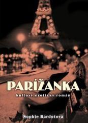 Sophie Bardot: Parížanka. Klikněte pro více informací.