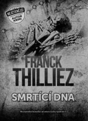 Franck Thilliez: Smrtící DNA. Klikněte pro více informací.