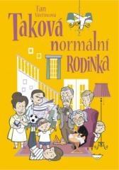 Fan Vavřincová: Taková normální rodinka. Klikněte pro více informací.