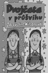 Jacqueline Wilsonová: Dvojčata v průšvihu. Klikněte pro více informací.