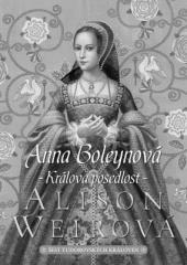 Alison Weirová: Anna Boleynová. Klikněte pro více informací.