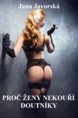 Jana Javorská: Proč ženy nekouří doutníky. Klikněte pro více informací.
