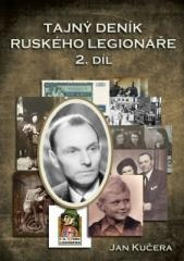 Jan Kučera: Tajný deník ruského legionáře - 2. díl. Klikněte pro více informací.