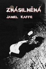 Janiel Kaffe: Znásilněná. Klikněte pro více informací.