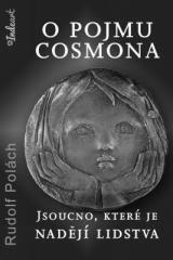 Rudolf Polách: O pojmu COSMONA. Klikněte pro více informací.