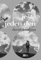 David Levithan: Ještě jeden den. Klikněte pro více informací.